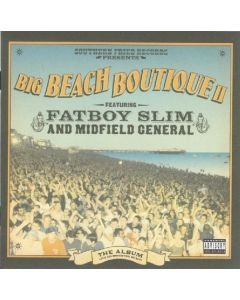 Fatboy Slim And Midfield General - Big Beach Boutique II