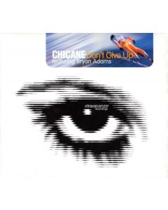 Chicane Featuring Bryan Adams - Don't Give Up