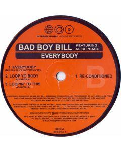 Bad Boy Bill Featuring Alex Peace - Everybody