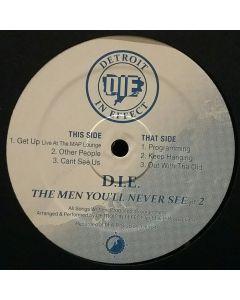 D.I.E. - The Men You'll Never See pt.2