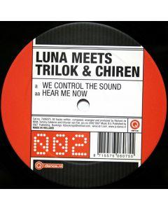 DJ Luna Meets Trilok & Chiren - We Control The Sound