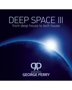 George Perry  - Deep Space III - From Deephouse To Techhouse