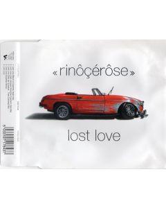 Rinôçérôse - Lost Love