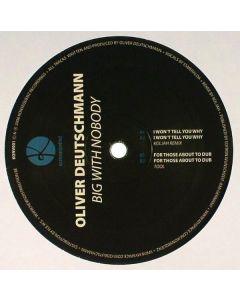 Oliver Deutschmann - Big With Nobody