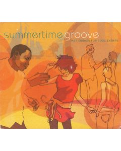 Various - Summertime Groove - Hot Sounds For Cool Events