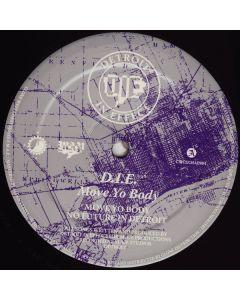 D.I.E. - Move Yo Body