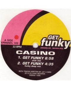 Casino - Get Funky (Mama-He, Mama-Ho)