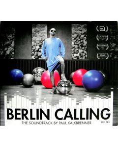 Paul Kalkbrenner - Berlin Calling (The Soundtrack)