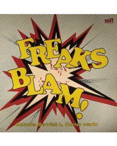 Freaks - Blam! (The New Jam)