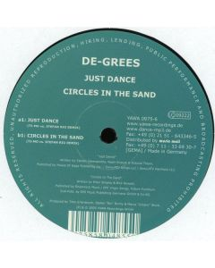 De-Grees - Just Dance / Circles In The Sand