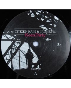 Citizen Kain & Jaumëtic - Keen Dirty
