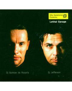 Quinten de Rozario & DJ Jefferson - Silly Symphonies Presents: Lethal Garage 1