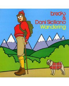 Brooks & Dani Siciliano - Wandering