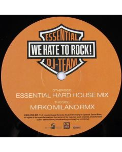 Essential DJ-Team - We Hate To Rock! - The Remixes