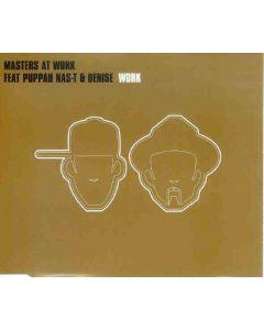Masters At Work Feat Puppah Nas-T & Denise Belfon - Work