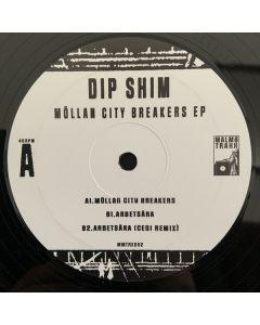 Dip Shim - Möllan City Breakers EP