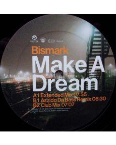 Bismark - Make A Dream