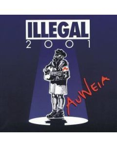 Illegal 2001 - Auweia