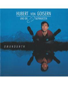 Hubert von Goisern Und Alpinkatzen - Omunduntn