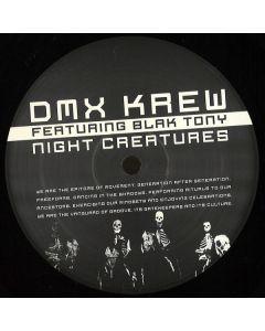 DMX Krew Featuring Blak Tony - Night Creatures