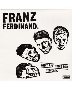 Franz Ferdinand - What She Came For (Remixes)