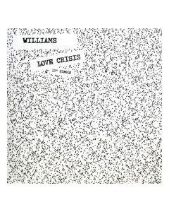 Williams - Love Crisis