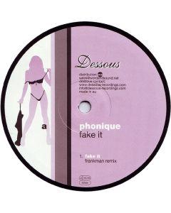 Phonique - Fake It