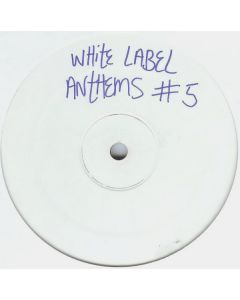 Various - White Label Anthems #5