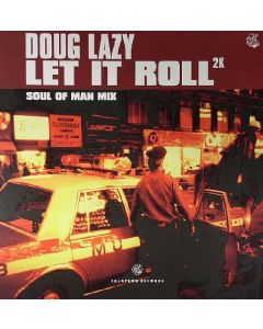 Doug Lazy - Let It Roll 2K