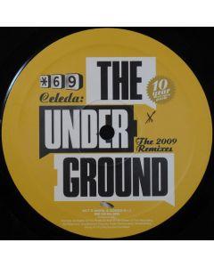 Celeda - The Underground (The 2009 Remixes)