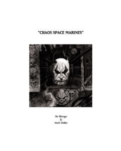 Dr. Shingo / Ascii Disko - Chaos Space Marines