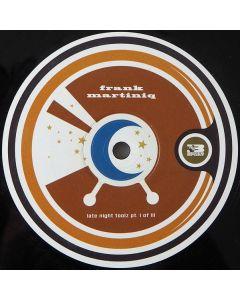 Frank Martiniq - Late Night Toolz Pt. I Of III