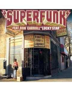 Superfunk Feat. Ron Carroll - Lucky Star