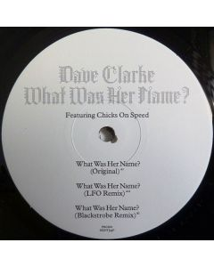 Dave Clarke - What Was Her Name?