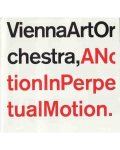 Vienna Art Orchestra - A Notion In Perpetual Motion