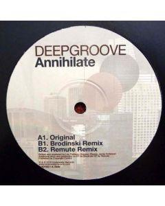Deepgroove - Annihilate