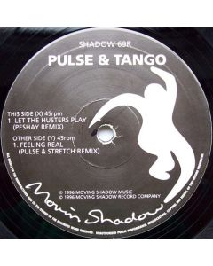 DJ Pulse + Tango - Let The Hustlers Play / Feeling Real (The Remixes)