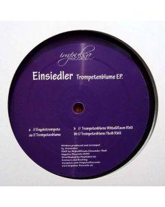 Einsiedler - Trompetenblume EP.