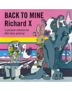 Richard X - Back To Mine