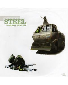 Steel - Crackstep On Bomb Trucks