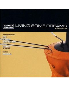 Various - Living Some Dreams Volume Three