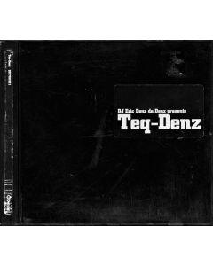 DJ Eric Denz da Denz - Teq-Denz