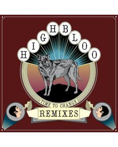Highbloo - Time To Change Remixes