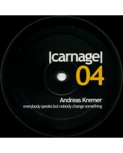 Andreas Kremer - Everybody Speaks But Nobody Change Something