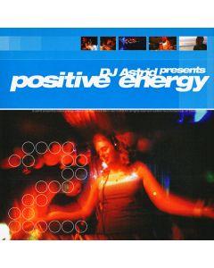DJ Astrid - Positive Energy 2