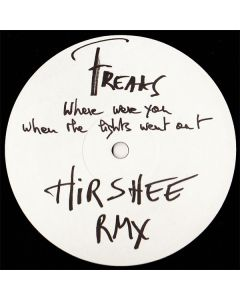 Freaks - Where Were You When The Lights Went Out (Hirshee RMX)