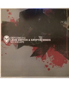 Kryptic Minds & Leon Switch / Leon Switch - No Escape / Is This Real