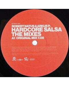 Robert Natus & Arkus P. - Hardcore Salsa (The Mixes)