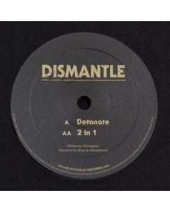 Dismantle - Detonate / 2 In 1