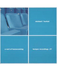 Michael Burkat - A Sort Of Homecoming